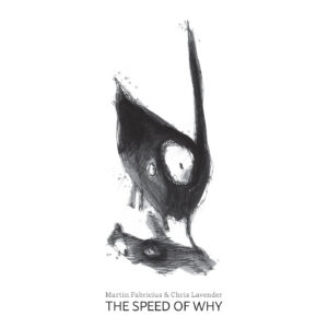 The Speed of Why. Cover art and design by Annika Øyrabø.